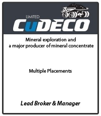 Cudeco Mineral exploration and a major producer of mineral concentrate. Tombstone for multiple placements where MPS was Lead Broker and Manager